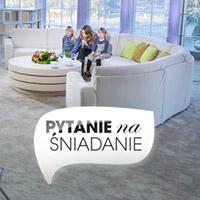 Pytanie na Sniadanie - TVP