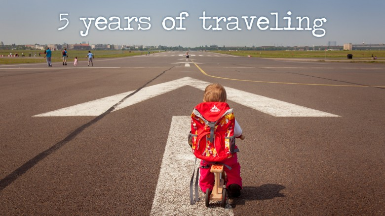 5 years of traveling - traveling family kid