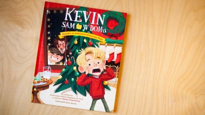 """""""Kevin sam w domu"""" na podstawie sceniariusza filmu - Wyd. Znak - 10 najlepszych książek dla dzieci, 2016, 2015"""