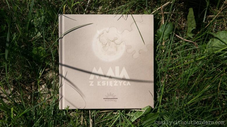 Książka: Mia z księżyca, Katarzyna Babis, Wyd. Widnokrąg