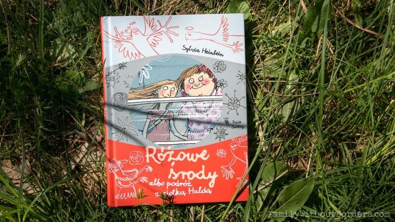 Książka: Różowe środy albo podróż z ciotką Huldą, Sylvia Heinlein, Wyd. Dwie Siostry