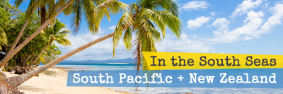South Pacific Trip with Kids