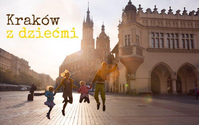 Kraków, podróż z dzieckiem