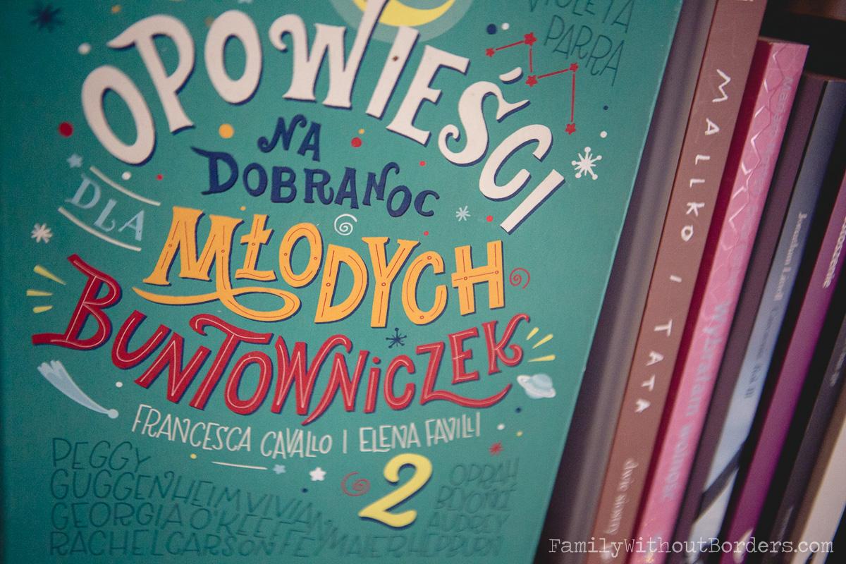 Książka: Opowieści na dobranoc dla młodych buntowniczek - Tom 2; Francesca Cavallo