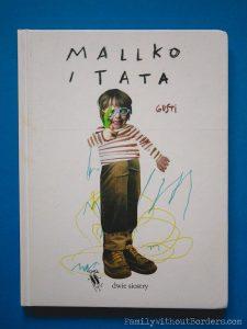 Książka: Mallko i tata - Gusti Rosemffet