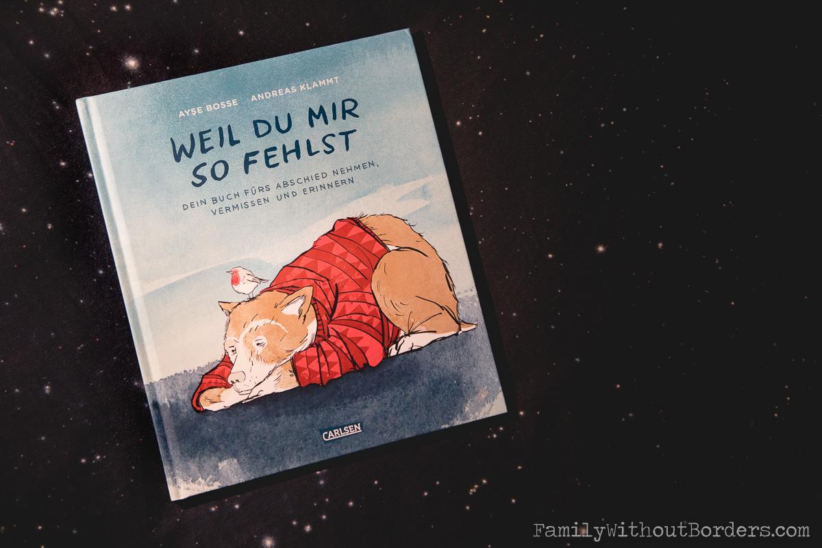 Książka: Weil du mir so fehlst; Ayse Bosse